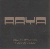 MYKONOS: RAYA